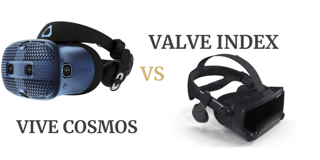 Vive Cosmos vs Valve Index